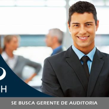Se busca Gerente de Auditoria para Cancún
